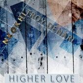 Higher Love (feat. Troy Denari) by Nkokhi
