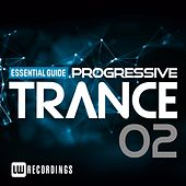 Play & Download Essential Guide: Progressive Trance, Vol. 2 - EP by Various Artists | Napster