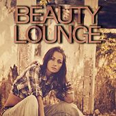 Play & Download Beauty Lounge by Various Artists | Napster