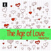 Play & Download The Age of Love, Vol. 4 by Various Artists | Napster