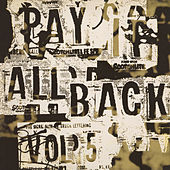 Pay It All Back Vol.5 by Various Artists
