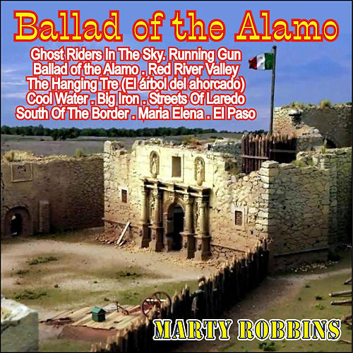 Marty Robbins - Ballad Of The Alamo / A Time And A Place For Everything