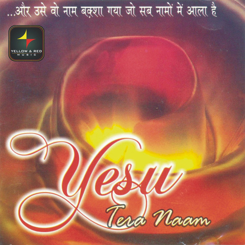 Yesu Tera Naam by Rocky