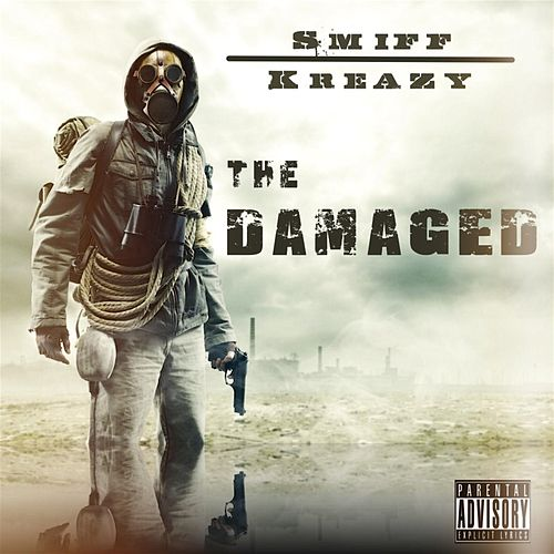 Play & Download The Damaged by Smiff | Napster