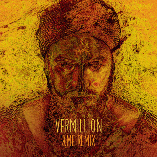 Vermillion (&Me Remix) by Damian Lazarus