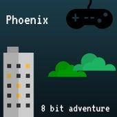 Play & Download 8 Bit Adventure by Phoenix | Napster