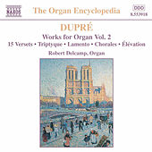 Works for Organ Vol. 2 by Marcel Dupre
