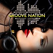 Play & Download Groove Nation, Vol. 6 (25 Deep House Tunes) by Various Artists | Napster
