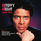 Super Hits by Gregory Abbott