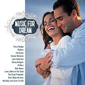 Play & Download Music For Dream by Various Artists | Napster
