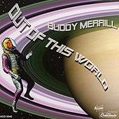 Out of This World by Buddy Merrill