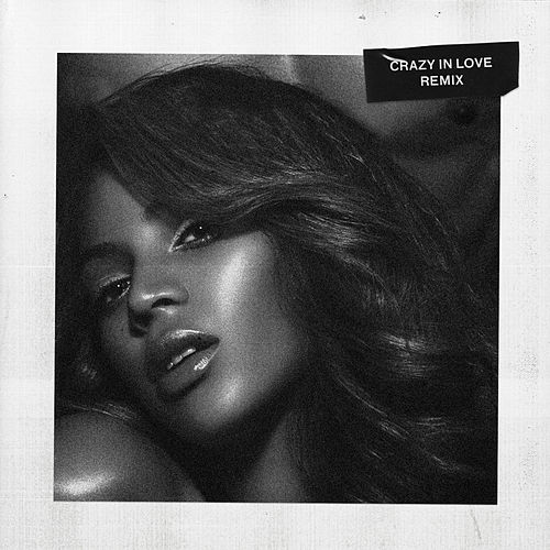Play & Download Crazy in Love (Remix) by Beyoncé | Napster