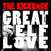 Great Self Love by The Kickback