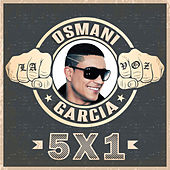 Play & Download 5x1 by Osmani Garcia | Napster