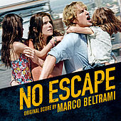 No Escape - Deluxe (Original Motion Picture Soundtrack) by Various Artists