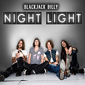Night Light by Blackjack Billy