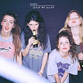 Play & Download Leave Me Alone by Hinds | Napster