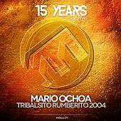 Play & Download Tribalsito Rumberito (2004) by Mario Ochoa | Napster