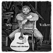 Play & Download Whiskey and a Dirt Road by Seth Walker | Napster