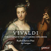 Play & Download Vivaldi: The Complete Viola d'amore Concertos by Rachel Barton Pine | Napster