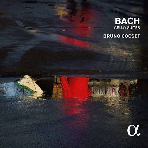 Play & Download J.S. Bach: Cello Suites by Bruno Cocset | Napster