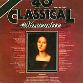 Play & Download 40 Classical Masterpieces by Various Artists | Napster