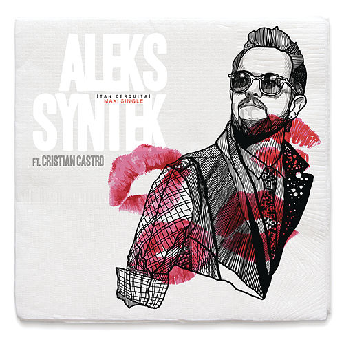 Play & Download Tan Cerquita / So Close by Aleks Syntek | Napster