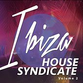 Play & Download Ibiza House Syndicate, Vol. 2 (Deep House Dance Session) by Various Artists | Napster