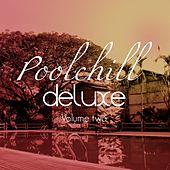 Poolchill Deluxe, Vol. 2 by Various Artists