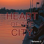 Play & Download Heart Of The City, Vol. 2 (Smooth Electronic Beats) by Various Artists | Napster