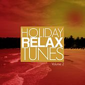 Holiday Relax Tunes, Vol. 2 (Electronic Holiday Soundtrack) by Various Artists