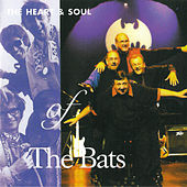 Play & Download The Heart & Soul Of by The Bats | Napster