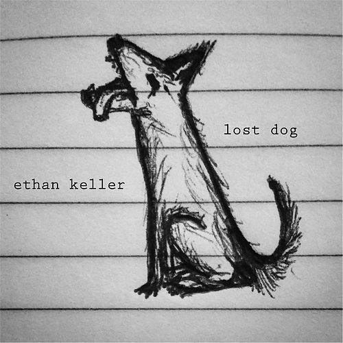 Play & Download Lost Dog by Ethan Keller | Napster
