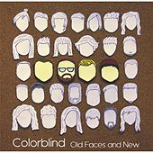 Play & Download Old Faces and New by Colorblind | Napster