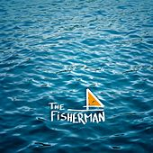 Play & Download The Fisherman by Fisherman | Napster