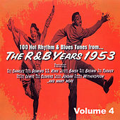 The R & B Years 1953 Vol.4 von Various Artists