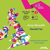 Anna Meredith: HandsFree (Live) - EP by The National Youth Orchestra of Great Britain