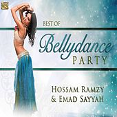 Play & Download Best of Bellydance Party by Various Artists | Napster