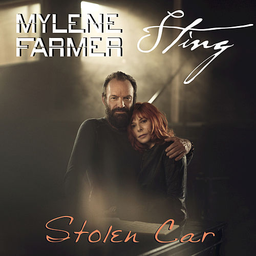 Play & Download Stolen Car by Mylène Farmer | Napster