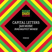 Jah Music (Ras Muffet Mixes) by Capital Letters