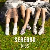 Play & Download Kiss (Radio Edit) by Serebro | Napster