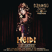 Heidi Reloaded by Django 3000