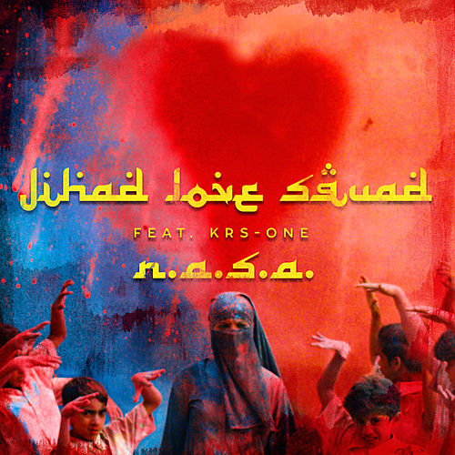 Play & Download Jihad Love Squad by N.A.S.A. | Napster