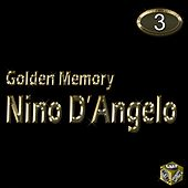 Play & Download Nino D'Angelo, Vol. 3 (Golden Memory) by Nino D'Angelo | Napster