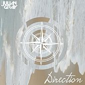Play & Download Direction by Julian Gray | Napster