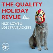 Play & Download The Quality Holiday Revue (Live) by Various Artists | Napster