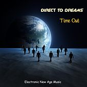 Time Out by Direct to Dreams