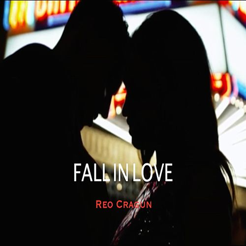 Fall in Love by Reo Cragun