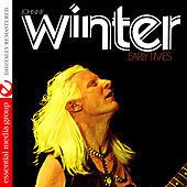 Early Times (Digitally Remastered) by Johnny Winter