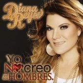 Yo No Creo en los Hombres by Diana Reyes